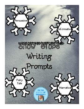 Snow Globe Writing Prompts