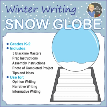 Winter Snow Globe Writing and Art Project for Kindergarten to 2nd Grade