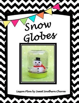 Snow Globes Art Lesson Plan by Sweet Southern Charm
