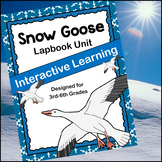 Snow Goose Lapbook Unit - Interactive Learning