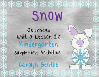 Snow Journeys Unit 3 Lesson 12 Kindergarten Supp. Act.
