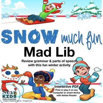 SNOW Much Fun Mad Lib (interactive pdf, Google Slide, & Printable)