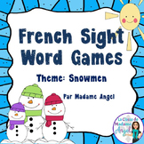 Mots fréquents pour l'hiver:  French Sight Word Games for Winter