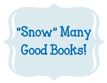 Snow Many Good Books. Winter Bulletin Board Idea Library Reading Corner