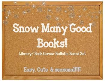 Snow Many Good Books. Winter Bulletin Board Idea Library R