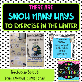 Snow Many Ways to Exercise in the Winter Bulletin Board