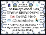 Snow Monsters Do Drink Hot Chocolate (Bailey School Kids Jr.) Novel Study