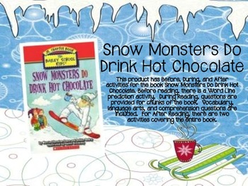 Snow Monsters Do Drink Hot Chocolate Book Unit