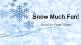 Snow Much Fun! A Winter Musical Program