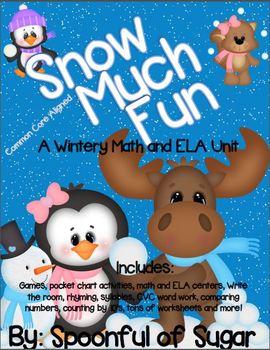 Snow Much Fun (A Wintery Math and ELA Unit)
