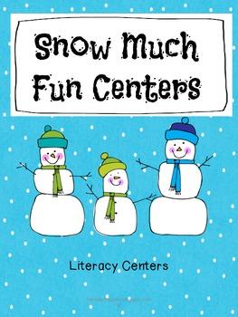 Literacy Centers - Snow Much Fun
