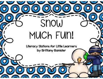 Snow Much Fun Literacy Stations