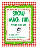 Snow Much Fun! Winter Math K-1  *CCSS Aligned*