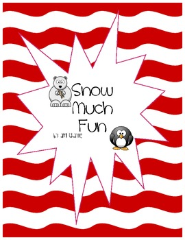 Snow Much Fun: Math and Literacy
