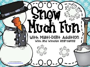 Snow Much Fun {Mutli-Digit Addition}