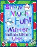 Snow Much Fun- Winter Literacy and Math Unit