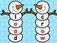 Snow Much Fun – Word Building with Long Vowel o – oa, ow, o