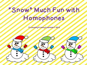 """""""Snow"""" Much Fun with Homophones"""