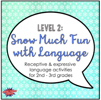 Snow Much Fun with Language (Level 2)