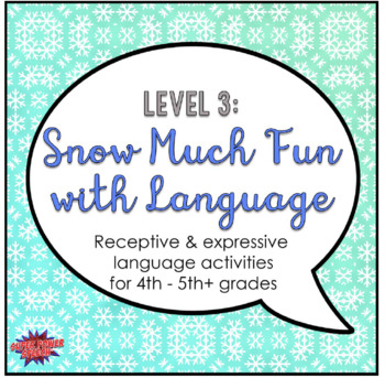 Snow Much Fun with Language (Level 3)