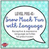 Snow Much Fun with Language (PreK)