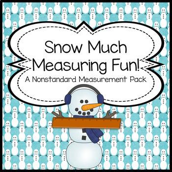 Snow Much Measuring Fun! A Winter Themed Common Core Align