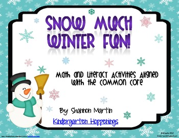 Snow Much Winter Fun {Math and Literacy Activities for the Common Core}