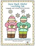 Snow Much Winter Learning Fun Language and Literacy Activities