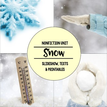 Snow Nonfiction Close Reading Visual Vocabulary Unit