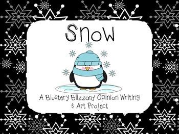 Snow Opinion Writing