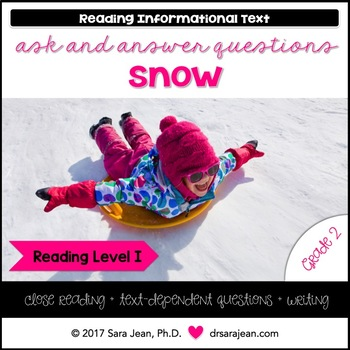 Snow • Reading Comprehension Passages and Questions • RL I