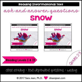 Snow • Reading Comprehension Passages and Questions • RL I & II