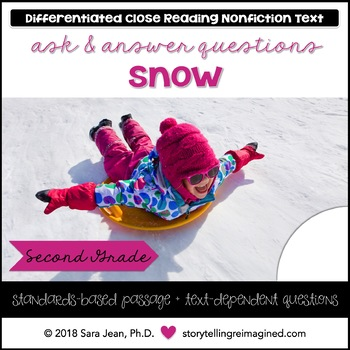 Snow • Reading Comprehension Passages and Questions • RL II