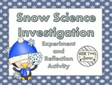 Snow Science Inquiry Investigation