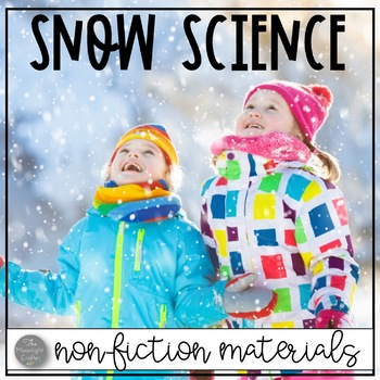 Snow Science: Non-Fiction Snow Materials