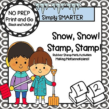 Snow, Snow!  Stamp, Stamp!:  NO PREP Winter Themed Stamp Activities