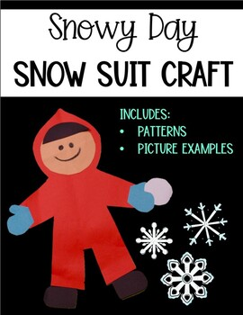 Snowy Day Snow Suit Craft