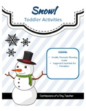 Snow! {Toddler Activities}