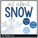 Snow Unit: All About Snow and the Snowflake Life Cycle