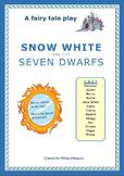 Snow White - A Fairy Tale Play