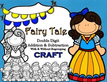 Fairytale Snow White Addition Regrouping Math CRAFT