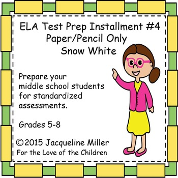 ELA Test Prep Installment #4: Paper/pencil only:Snow White