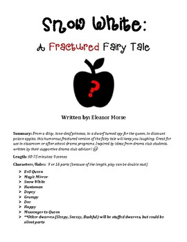 Snow White: Fractured Fairy Tale Play