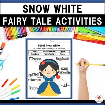 Snow White No Prep Fairy Tale Activities
