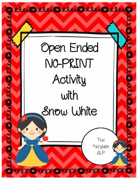Snow White Open Ended Activity for Speech - No Prep!