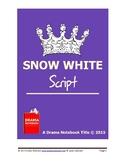 Snow White-Play Script