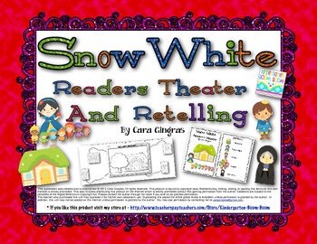 Snow White Readers Theater and Retelling