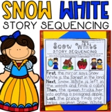 Story Retell & Sequencing Worksheets Snow White Differentiated with 3 Levels