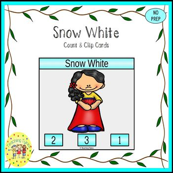 Snow White and the Seven Dwarfs Fairy Tales Count and Clip Task Cards