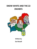 Snow White and the Twenty Two Dwarfs